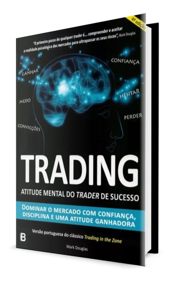 Trading Atitude Mental Do Trader De Sucesso - Envio Rápido