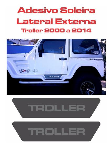 Adesivo Soleira Lateral Externa Troller T4 Até 2014