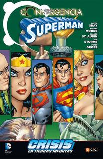 Superman Converge En Crisis En Tierras Infinitas - Tpb Comp.