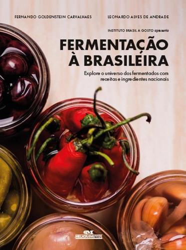 Livro Fermentação À Brasileira: Explore O Universo