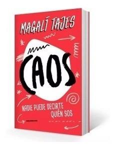 Caos Magali Tajes Libro Nuevo. Envíos