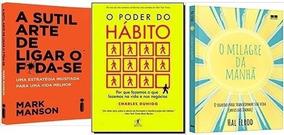 Kit Poder Do Habito + Sutil Arte De + Milagre Do Amanha