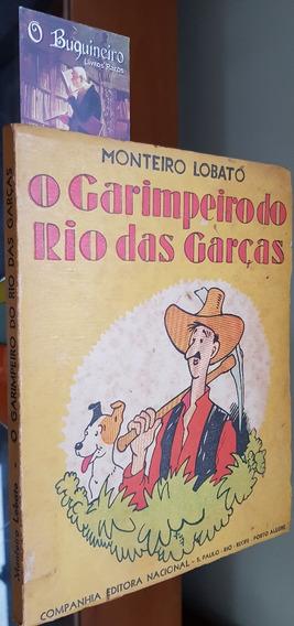 O Garimpeiro Do Rio Das Garças - Monteiro Lobato