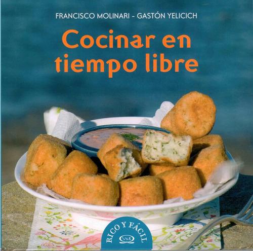 Libro: Cocinar En Tiempo Libre
