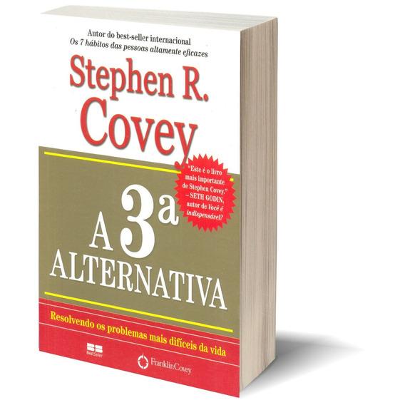 Livro A 3ª Alternativa Resolvendo Problemas Stephen Covey