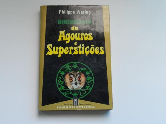 Dicionario De Agouros E Superstições Philippa Waring
