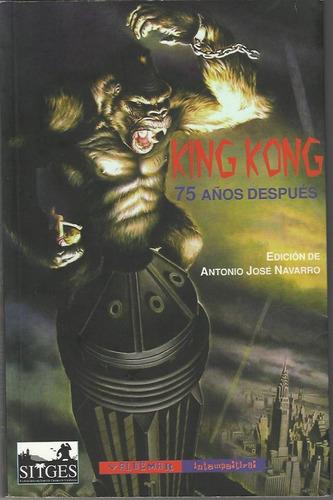 Imagen 1 de 3 de King Kong - 75 Años Después, Aa. Vv., Ed. Valdemar