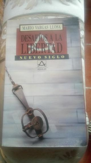Desafíos A La Libertad / Mario Vargas Llosa