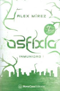 Asfixia. Inmunidad I. 2ª Edición