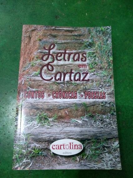 Livro Lendas Em Cartaz, Contos - Crônicas - Poesias