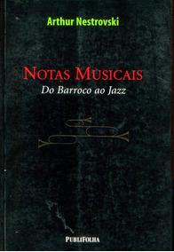 Notas Musicais Do Barroco Ao Jazz - Frete Grátis - L.2051