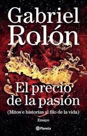 El Precio De La Pasión - Rolon, Gabriel