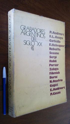 Imagen 1 de 4 de Grabadores Argentinos Del Siglo Xx - Centro Editor
