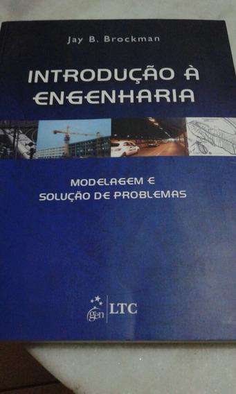 Introdução À Engenharia Modelagem E Solução De Problemas