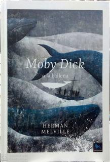 Moby Dick O La Ballena - Td, Herman Melville, Sexto Piso
