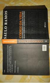 Livro. Código Da Vida. Saulo Ramos. Impecável. L39