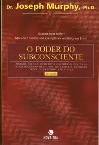 O Poder Do Subconsciente - Aprenda Por Meio / Joseph Murphy