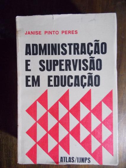 Administração E Supervisão Em Educação
