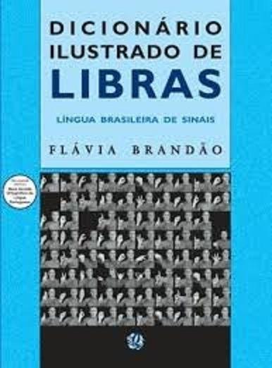 Dicionário De Libras Flavia Brandão Lingua De Sinais Unico