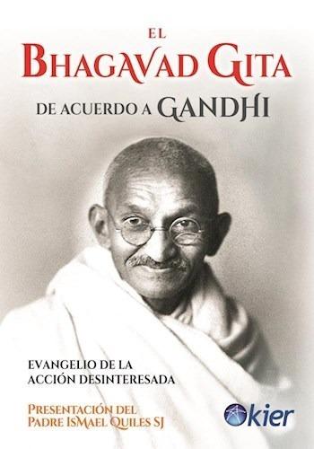 El Bhagavad Gita De Acuerdo A Gandhi - Anonimo