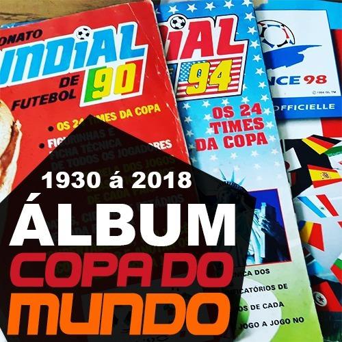 Álbum Copa Do Mundo 1930 Até 2018