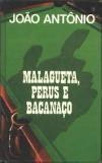 Livro - Literatura Brasileira Malagueta, Perus E Bacanaço