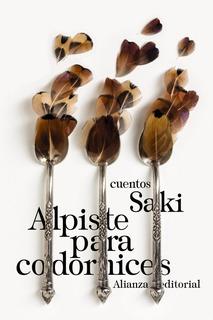 Alpiste Para Codornices, Saki, Ed. Alianza