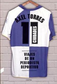 11 Ciudades Periodista Deportivo, Torres, Contra Ediciones