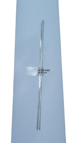 Varillas De Plata Pura   99.99% 15 Cm X 1,5 Mm