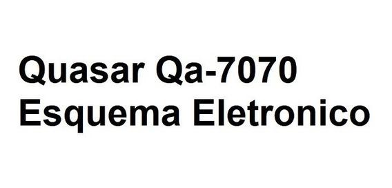 Quasar Qa-7070 Esquema Eletronico