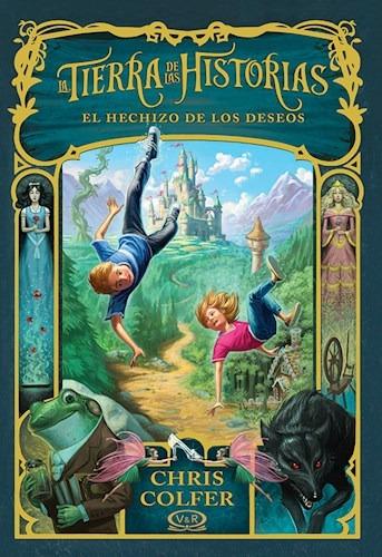 Imagen 1 de 2 de Hechizo De Los Deseos ( Tierra De Las Historias 1) - Colfer