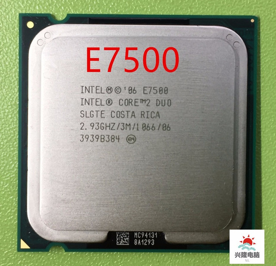 Proc. E7500 Core 2 Duo 2.93ghz Ghz Lga 775
