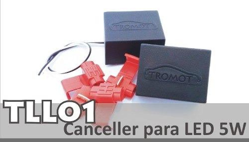 Canceller Para Led Universal 5w Tll01 Tromot
