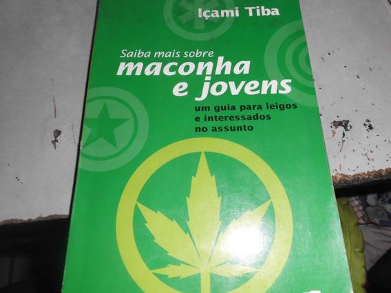 Livro Saiba Mais Sobre Maconha E Jovens