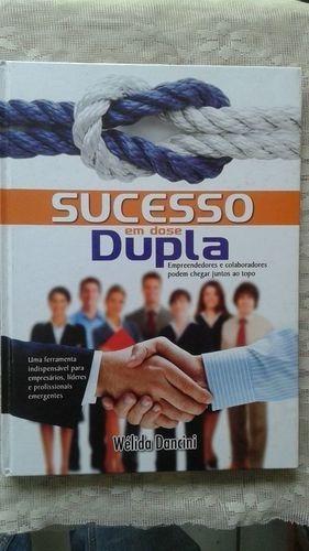 Livro Sucesso Em Dose Dupla. Wélida Dancini