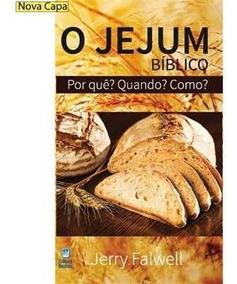 Livro - O Jejum Bíblico - Autor: Jerry Falwell