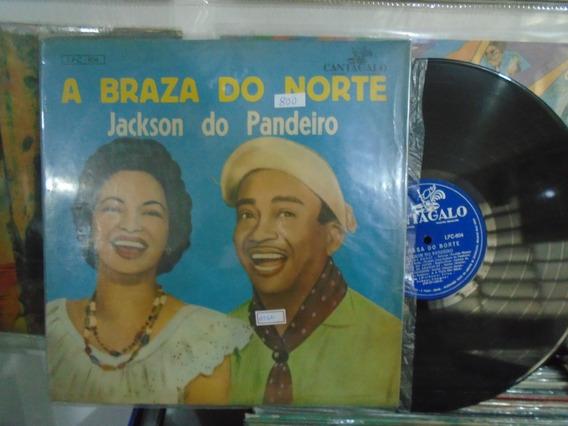 Lp - Jackson Do Pandeiro / A Braza Do Norte / Cantagalo