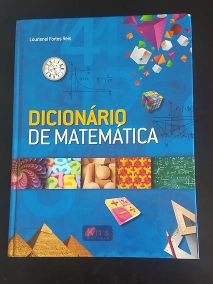 Dicionário De Matemática-- Lourisnei Fortes Reis