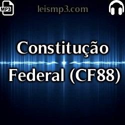 Constituição Federal De 88 Em Áudio Mp3