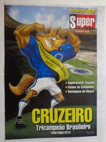Revista Pôster Super Noticia Cruzeiro Tetra Campeão Brasil