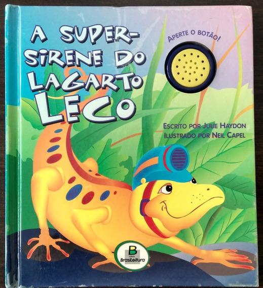 Livro Infantil A Super Sirene Do Lagarto Leco (usado C/ Som)
