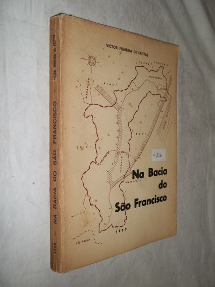 Livro - Na Bacia Do São Francisco Victor Figueira De Freitas