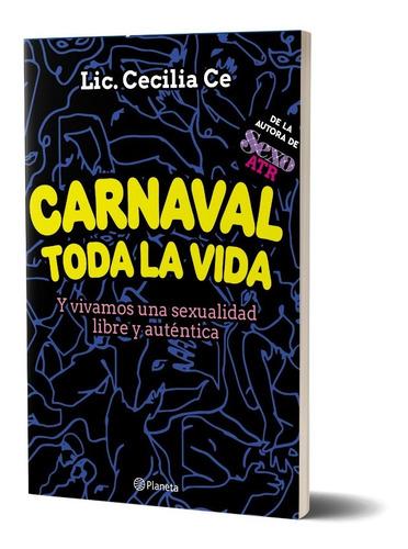 Imagen 1 de 3 de Carnaval Toda La Vida De Lic.cecilia Ce