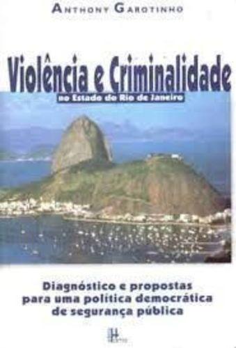 Violência E Criminalidade No Estado Do Rio De Janeiro - 2...