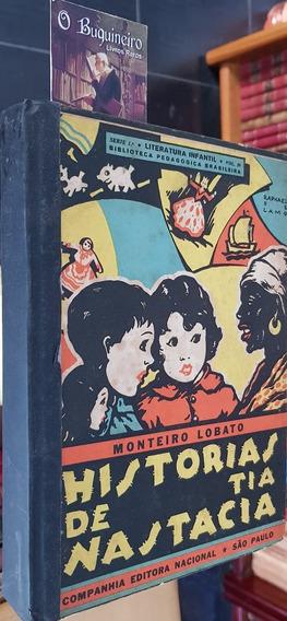 Histórias De Tia Nastacia - Monteiro Lobato - 1ª Edição