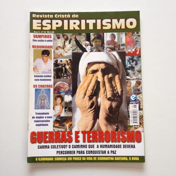Revista Cristã De Espiritismo Guerras E Terrorismo Cc580