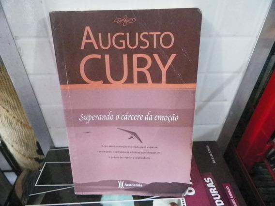 Livro Augusto Cury Superando O Cárcere Da Emoção / Pocket