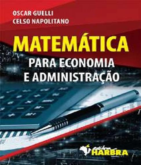 Matematica Para Economia E Administracao