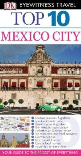 Libro Dk Eyewitness Top 10 Mexico City - Nuevo