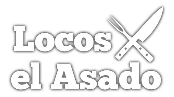 Calco Vinilo Sticker Auto Vidrio Locos X El Asado Lxa 14x8cm